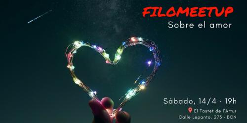 FiloMeetup: Sobre el Amor