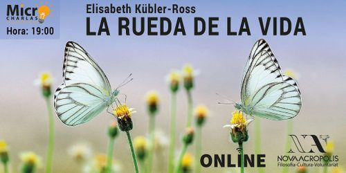 Elisabeth  Kübler-Ross: La rueda de la vida