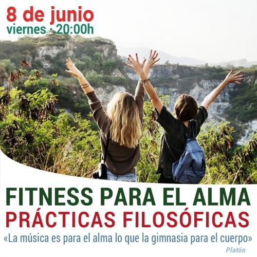 FITNESS PARA EL ALMA - PRÁCTICAS PARA EL ALMA