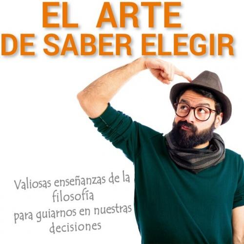 EL ARTE DE SABER ELEGIR